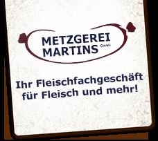 Metzgerei Martins GmbH
